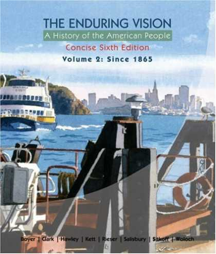 History Books - The Enduring Vision: A History of the American People, Volume 2: From 1865, Conc
