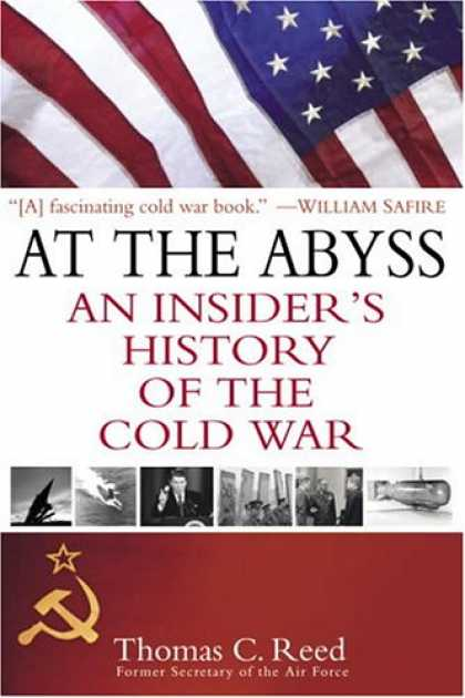 History Books - At the Abyss: An Insider's History of the Cold War