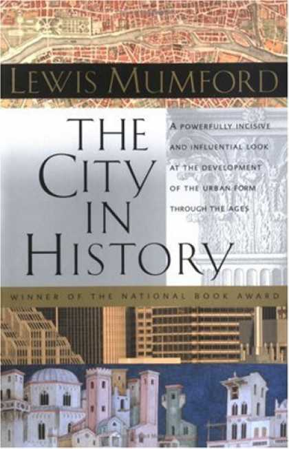 History Books - The City in History: Its Origins, Its Transformations, and Its Prospects