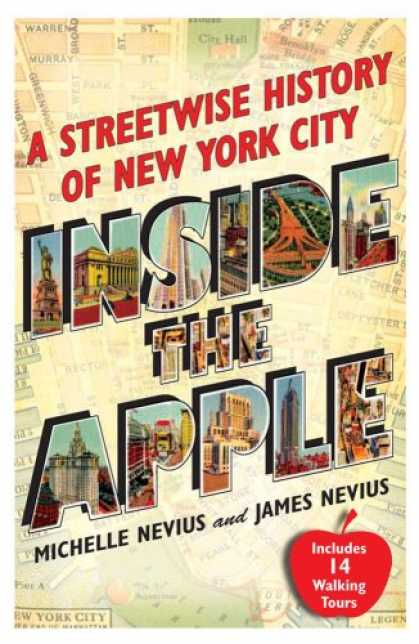 History Books - Inside the Apple: A Streetwise History of New York City