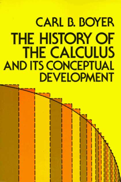 History Books - The History of the Calculus and Its Conceptual Development