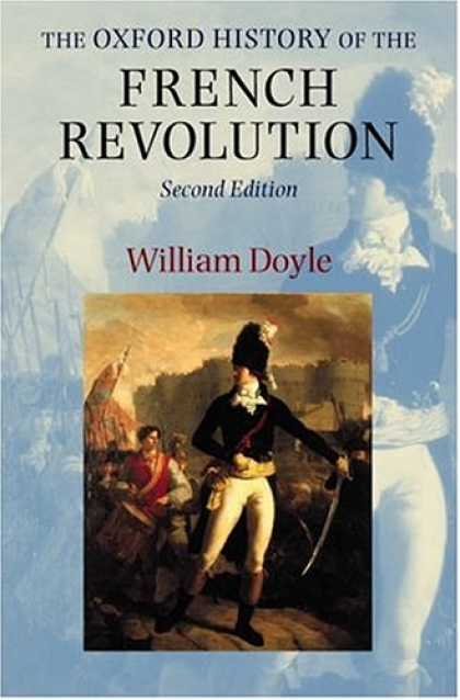 History Books - The Oxford History of the French Revolution