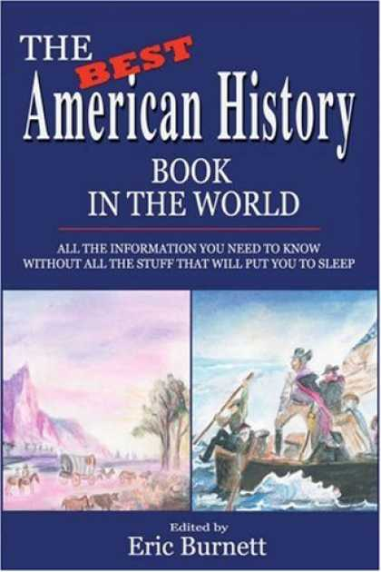 History Books - The Best American History Book in the World: ALL THE INFORMATION YOU NEED TO KNO