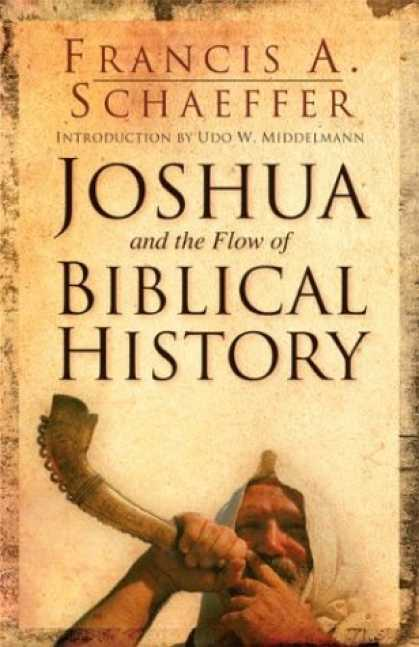 History Books - Joshua and the Flow of Biblical History