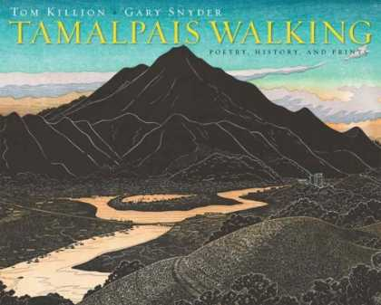 History Books - Tamalpais Walking: Poetry, History, and Prints