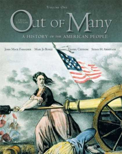 History Books - Out of Many: A History of the American People, Combined Edition (Chapters 1-31)