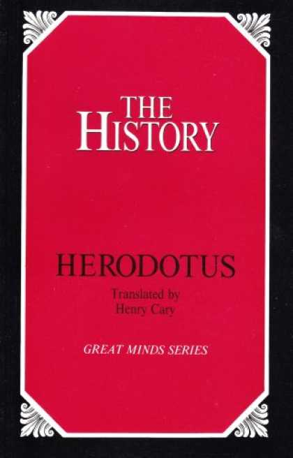 History Books - The History: Herodotus (Great Minds Series)