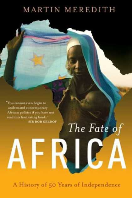 History Books - The Fate of Africa: A History of Fifty Years of Independence