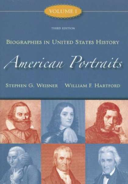 History Books - American Portraits: Biographies in United States History Volume 1