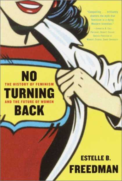 History Books - No Turning Back: The History of Feminism and the Future of Women