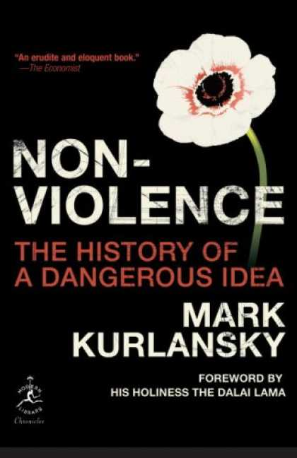 History Books - Nonviolence: The History of a Dangerous Idea (Modern Library Chronicles)