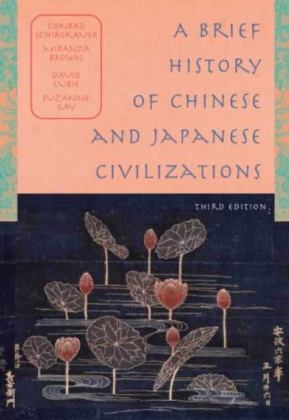 History Books - A Brief History of Chinese and Japanese Civilizations