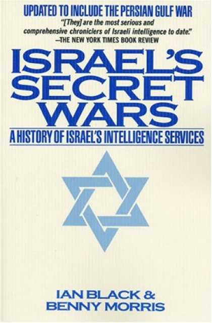 History Books - Israel's Secret Wars: A History of Israel's Intelligence Services