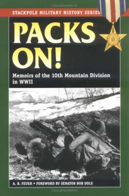 History Books - Packs On!: Memoirs of the 10th Mountain Division in World War II (Stackpole Mili