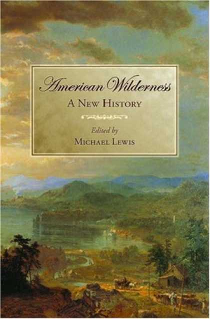 History Books - American Wilderness: A New History