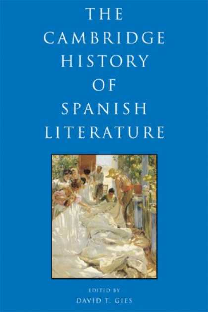 History Books - The Cambridge History of Spanish Literature
