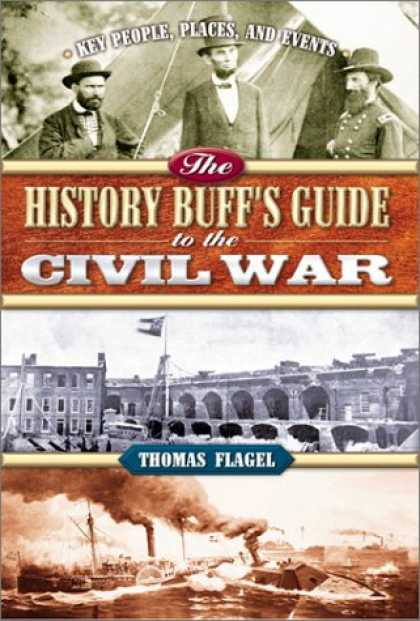 History Books - The History Buff's Guide to the Civil War