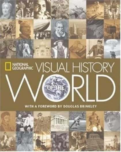 History Books - National Geographic Visual History of the World
