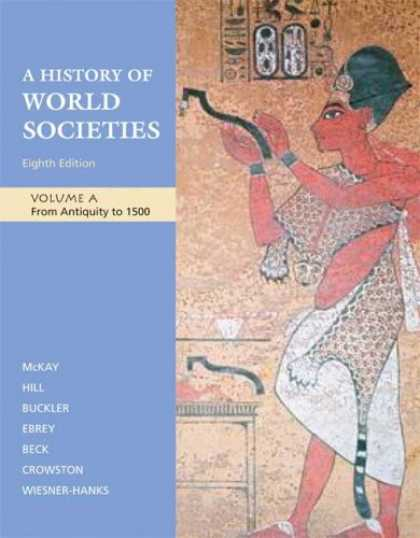 History Books - A History of World Societies: Volume A: From Antiquity to 1500