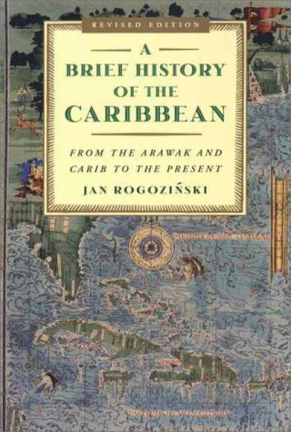 History Books - A Brief History of the Caribbean: From the Arawak and Carib to the Present