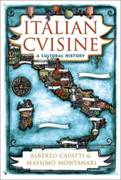 History Books - Italian Cuisine: A Cultural History (Arts and Traditions of the Table: Perspecti
