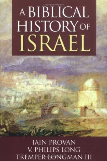 History Books - A Biblical History of Israel