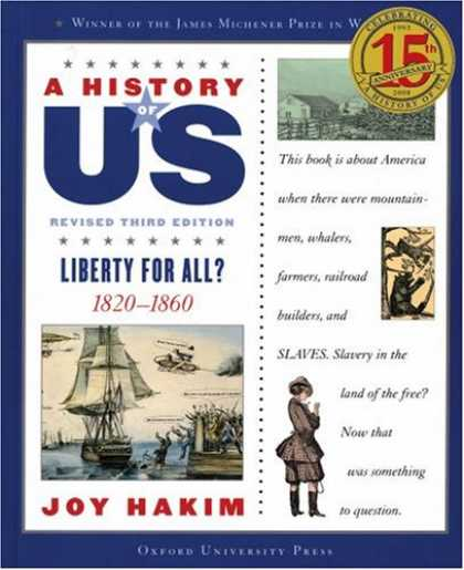 History Books - A Liberty for All?: 1820-1860 A History of US Book 5