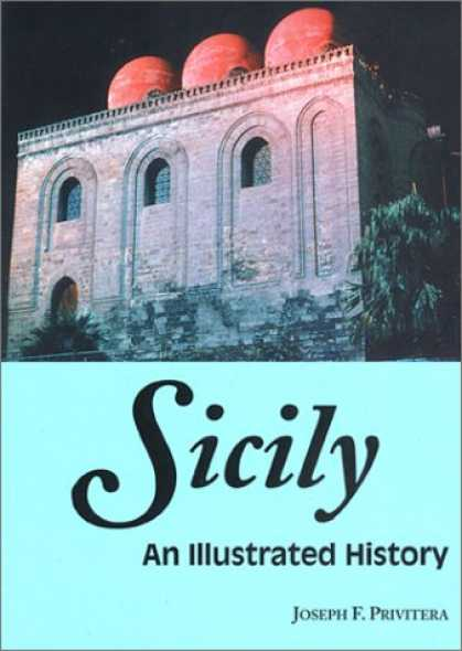 History Books - Sicily: An Illustrated History (Illustrated Histories)