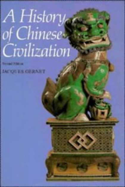 History Books - A History of Chinese Civilization