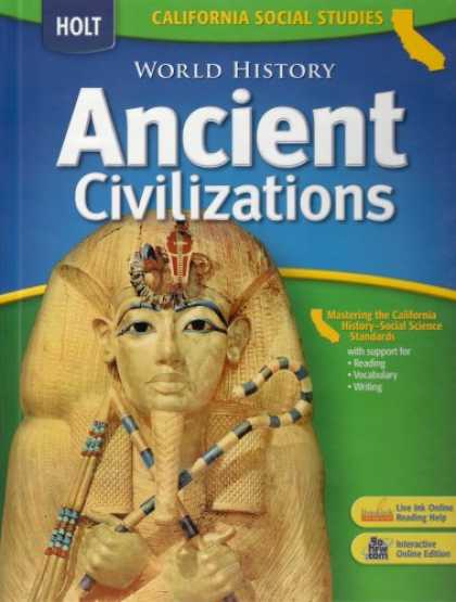 History Books - Holt World History Ancient Civilizations: California Social Studies