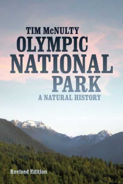 History Books - Olympic National Park: A Natural History, Revised Edition