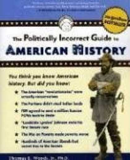 History Books - The Politically Incorrect Guide to American History