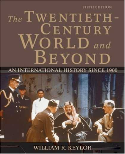 History Books - The Twentieth-Century World and Beyond: An International History since 1900