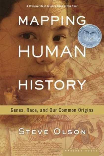 History Books - Mapping Human History: Genes, Race, and Our Common Origins