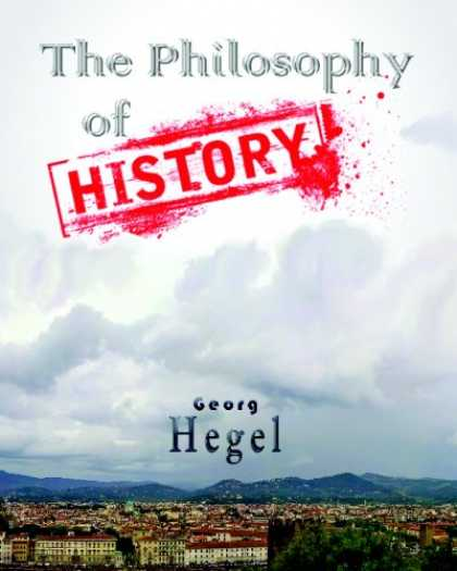 History Books - The Philosophy Of History