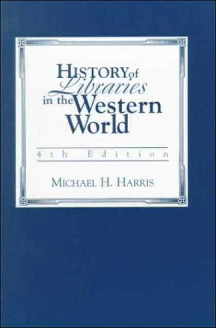 History Books - History of Libraries of the Western World