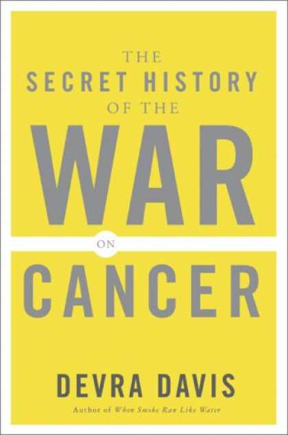 History Books - The Secret History of the War on Cancer