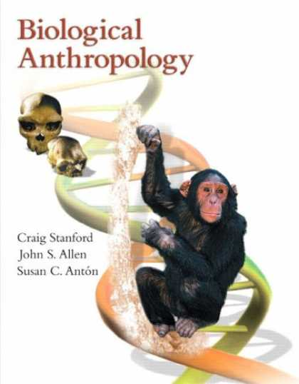 History Books - Biological Anthropology: The Natural History of Humankind