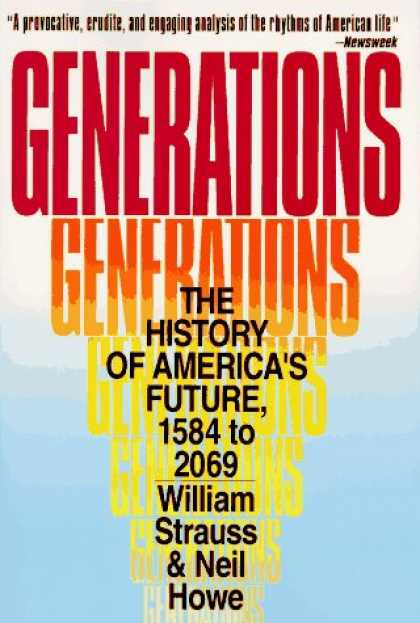 History Books - Generations: The History of America's Future, 1584 to 2069