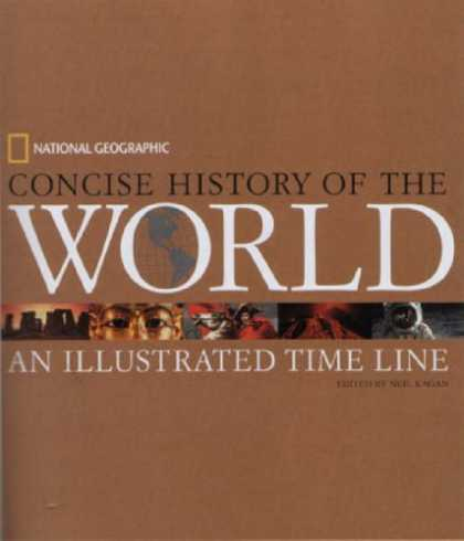 History Books - National Geographic Concise History of the World: An Illustrated Time Line (Time