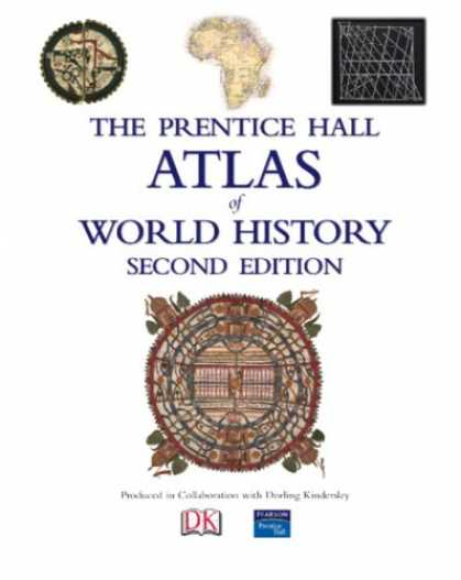 History Books - Prentice Hall Atlas of World History (2nd Edition)