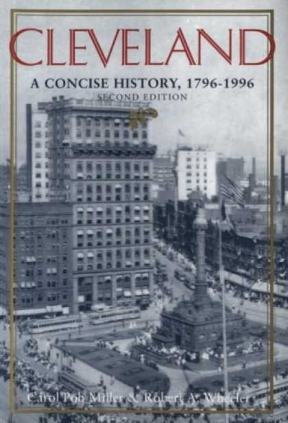 History Books - Cleveland: A Concise History, 1796-1996 (The Encyclopedia of Cleveland History)