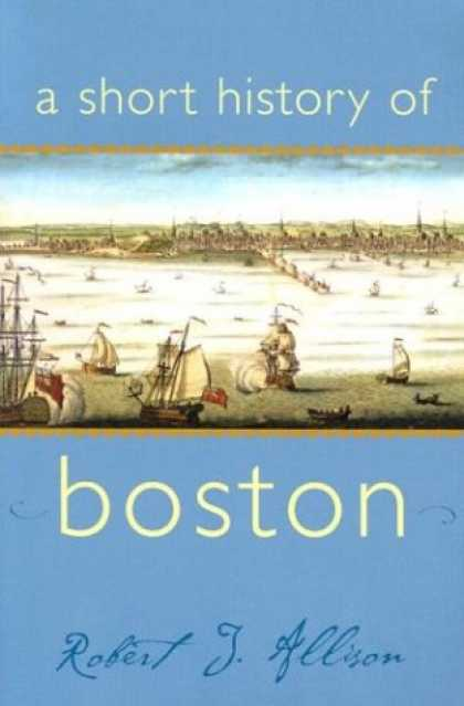 History Books - A Short History of Boston