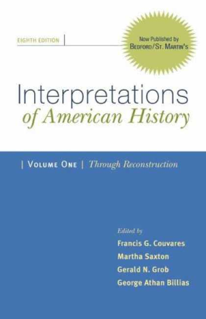 History Books - Interpretations of American History: Patterns & Perspectives, Volume 1: Through