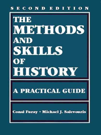 History Books - The Methods and Skills of History: A Practical Guide