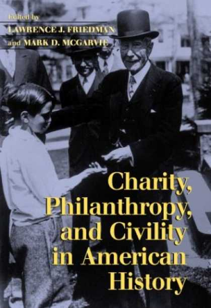 History Books - Charity, Philanthropy, and Civility in American History