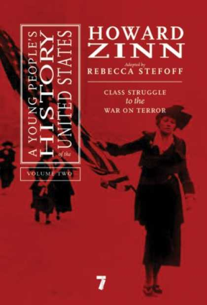 History Books - A Young People's History of the United States: Class Struggle to the War On Terr