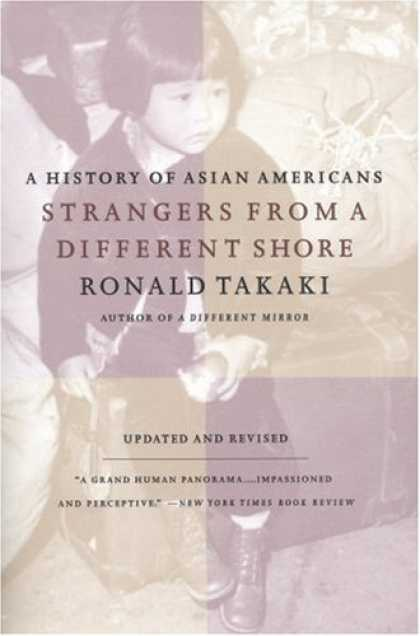 History Books - Strangers from a Different Shore: A History of Asian Americans Au of...