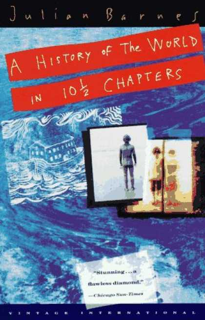 History Books - A History of the World in 10 1/2 Chapters