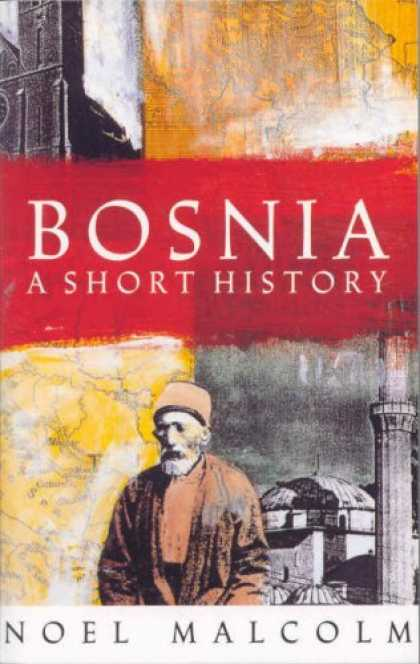 History Books - Bosnia: A Short History